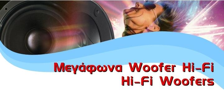 Hi-Fi Woofers