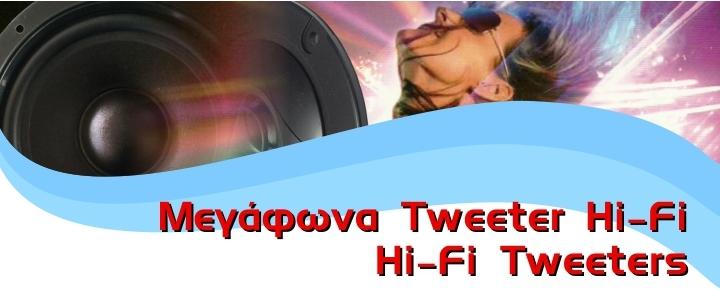 Hi-Fi Tweeters
